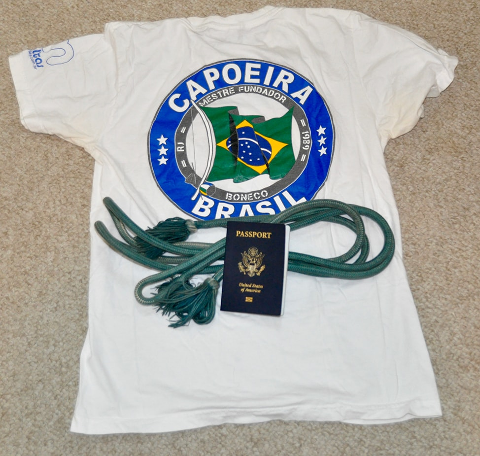 Capoeira uniform and my passport and I'm ready to go